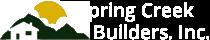 Spring Creek Builders, Inc